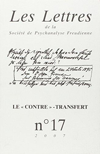 Les Lettres de la Société de Psychanalyse Freudienne, N° 17/2007 : Le contre-transfert