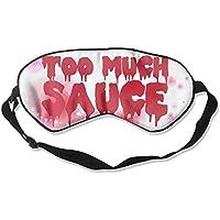Too Much Sauce 99% Eyeshade Blinders Sleeping Eye Patch Eye Mask Blindfold for Travel Insomnia Meditation preisvergleich bei billige-tabletten.eu
