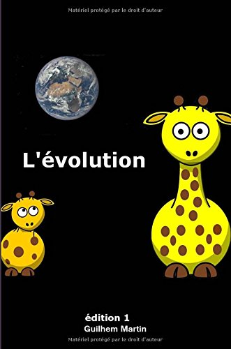 L'évolution: Les cous courts et les cous longs par Guilhem Martin
