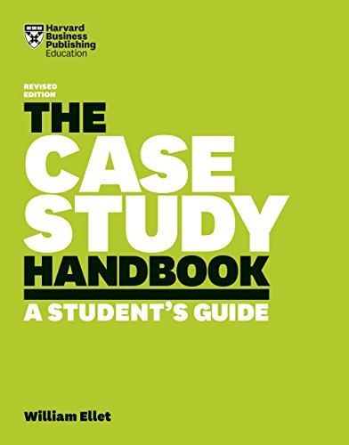 The Case Study Handbook, Revised Edition: A Student's Guide (English Edition)