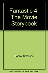 Fantastic 4: The Movie Storybook
