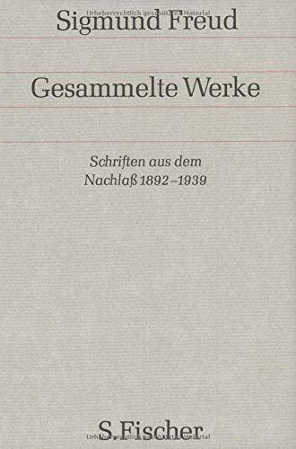 Gesammelte Werke,Bd.17, Schriften aus dem Nachlaß 1892-1939