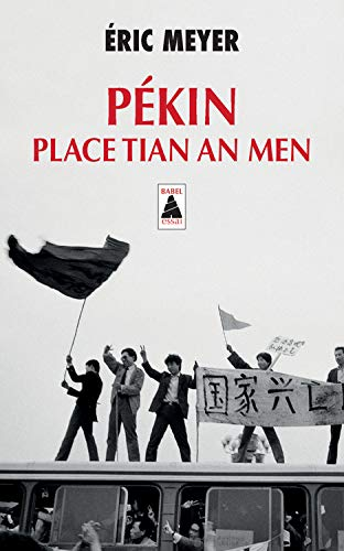 Pékin, place Tian an Men : 15 avril - 24 juin 1989