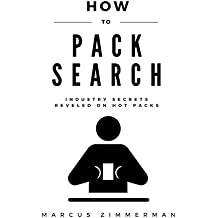 How To Pack Search: Industry Secrets Revealed on Hot Packs (English Edition)