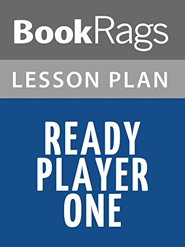 Lesson Plans Ready Player One (English Edition)