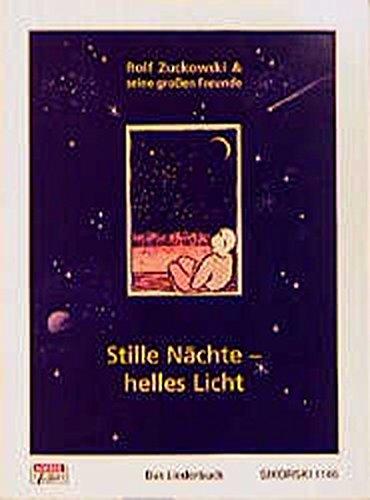 Stille Nächte - helles Licht: Das Liederbuch zu der gleichnamigen CD/MC. Ed. 1146 Stille Nacht Musik