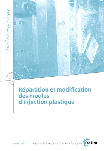 Réparation et modification des moules d'injection plastique par CETIM