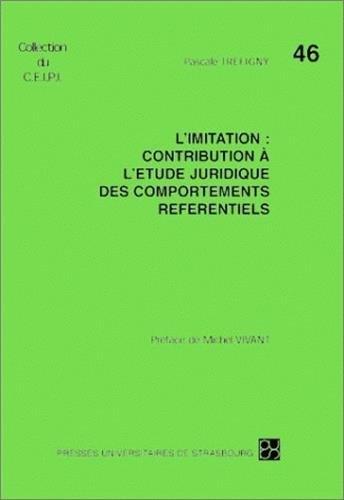 L'imitation : contribution à l'étude juridique des comportements référentiels