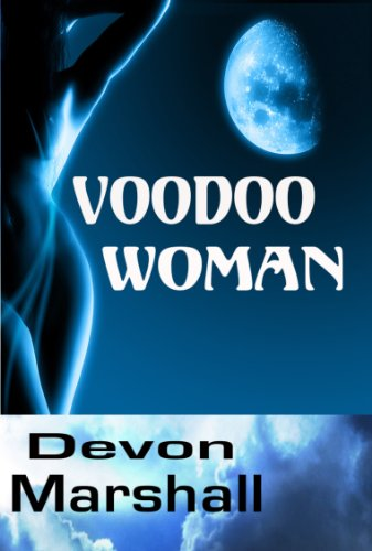 Voodoo Woman (The New Orleans Mysteries Book 1)