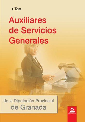Auxiliares De Servicios Generales De La Diputación De Granada. Test