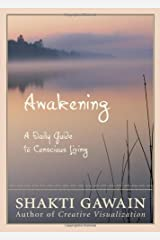 Awakening: A Daily Guide to Conscious Living Kindle Edition