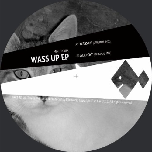 Wass Up (Original Mix)