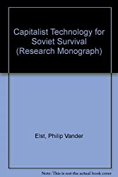 Capitalist Technology for Soviet Survival (Research Monograph)