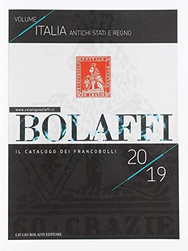 Catalogo Bolaffi francobolli italiani 2019. Regno. Ediz. illustrata