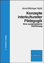 Konzepte interkultureller Pädagogik: Eine systematische Einführung