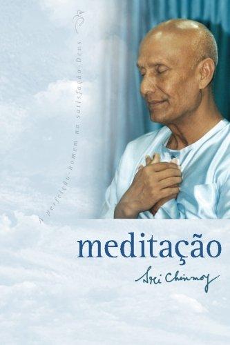 Meditação: - perfeição-homem na Satisfação-Deus