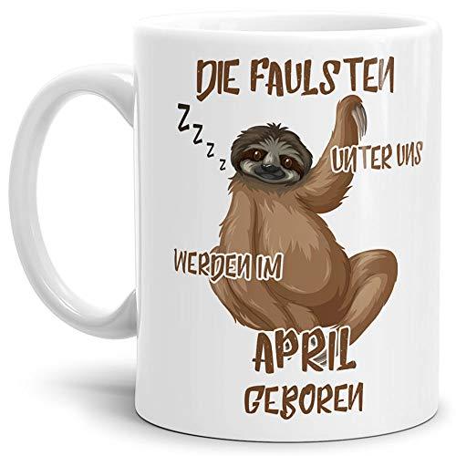 Tassendruck Geburtstags-Tasse Die Faulsten Unter Uns Werden im April Geboren Weiss – Faultier/Mug / Cup/Becher / Lustig/Witzig / Geschenk-Idee/Fun