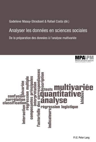 Analyser les données en sciences sociales: De la préparation des données à l'analyse multivariée (Méthodes participatives appliquées/Applied Participatory Methods, Band 5)