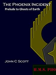The Phoenix Incident (Prelude to Ghosts of Earth Book 2)