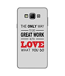 """NH10 DESIGNS 3D PRINTING DESIGNER HARD SHELL POLYCARBONATE """"LOVE WHAT YOU DO"""" PRINTED SHOCK PROOF WATER RESISTANT SLIM BACK COVER MATT FINISH FOR SAMSUNG GALAXY A7 2015"""