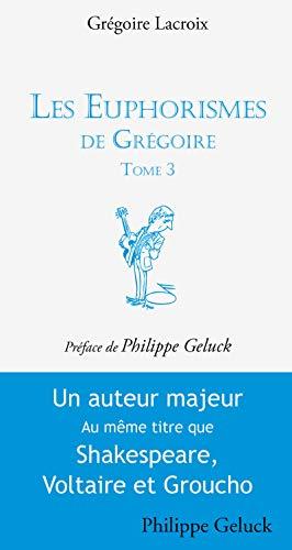 Les Euphorismes de Grégoire - tome 3 (03)