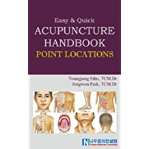 Acupuncture Handbook - 'Point Locations' (English Edition)