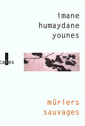 Mûriers sauvages par  Imane Humaydane