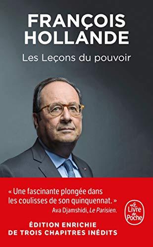 Les Leçons du pouvoir par  François Hollande