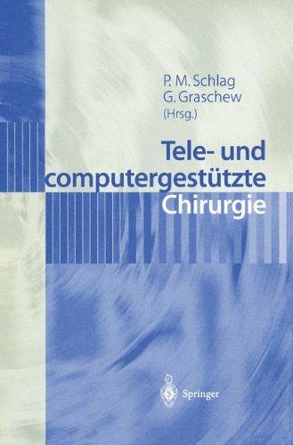 Tele- und Computergestützte Chirurgie (German Edition)