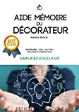 Aide-mémoire du décorateur (Les pros de la déco)
