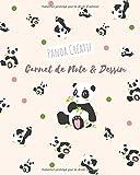 Panda Créatif Carnet de Note et Dessin: Kawaii Journal Mignon Cahier de Texte Croquis Doodle | 110 Papier Blanc Réglé | format A4