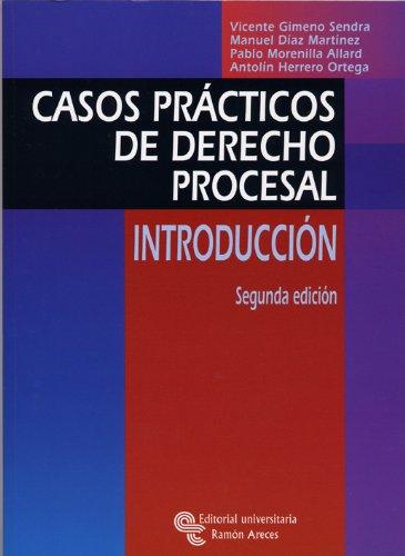 Casos Prácticos de Derecho Procesal: Introducción (Manuales)