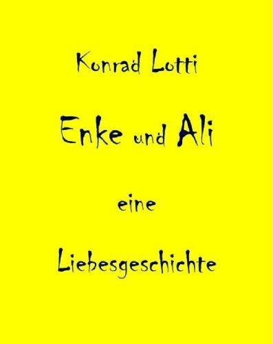 Enke und Ali - Eine Liebesgeschichte