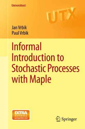 Informal Introduction to Stochastic Processes with Maple (Universitext) (English Edition)