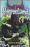 Scarica Libro Fumetto mortale Horrorland 17 (PDF,EPUB,MOBI) Online Italiano Gratis