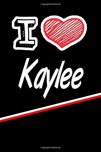 Kaylee: I Love Name Writing Journal por Rob Cole