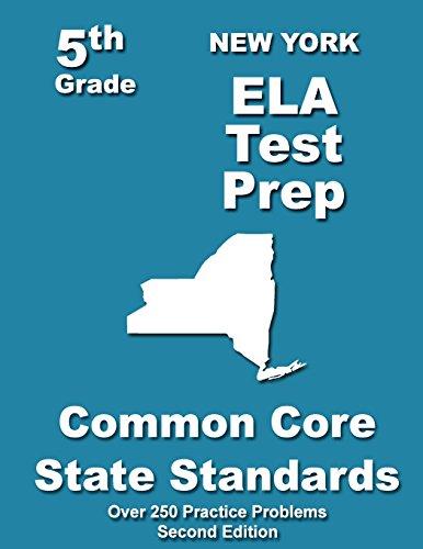 New York 5th Grade ELA Test Prep: Common Core Learning Standards