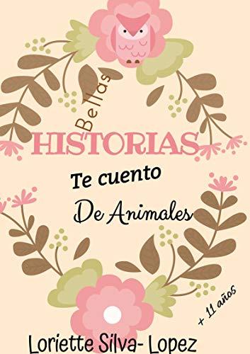 Bellas historias te cuento De Animales: LOS VALORES