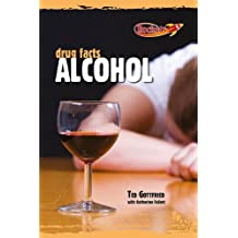 Alcohol (Drug Facts)