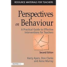 Perspectives on Behavior by Ayers, Harry, Clarke, Don, Murray, Anne (2000) Paperback