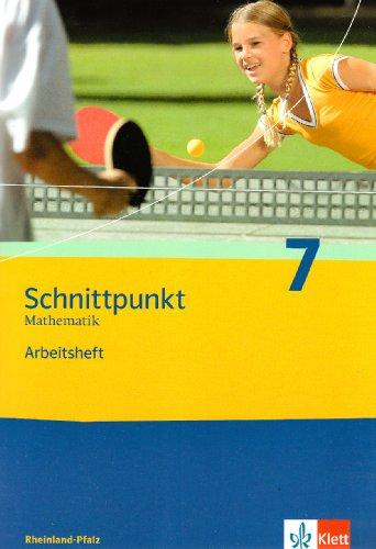 Preisvergleich Produktbild Schnittpunkt Mathematik - Ausgabe für Rheinland-Pfalz. Neubearbeitung / Arbeitsheft plus Lösungsheft 7. Schuljahr