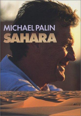 Sahara by Michael Palin (2003-04-11)