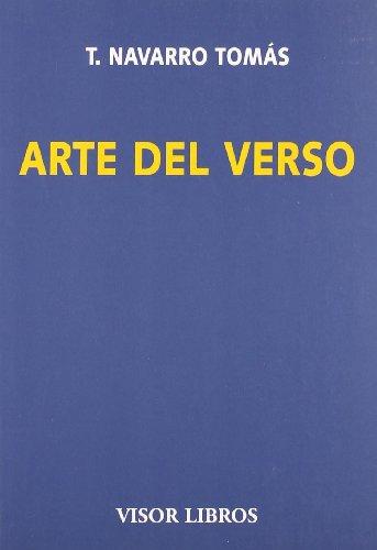 Arte del verso (Visor Literario) por Tomás Navarro Tomás