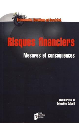 Risques financiers: Mesures et conséquences