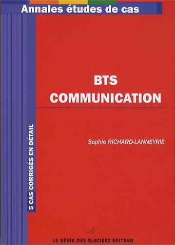 BTS Communication. 5 cas corrigés en détail.