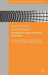 Preventing Corruption: Investigation, Enforcement and Governance