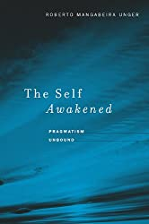 Self Awakened: Pragmatism Unbound