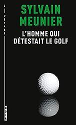 L'homme qui détestait le golf