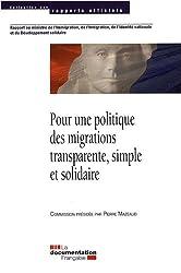 Pour une politique des migrations transparente, simple et solidaire