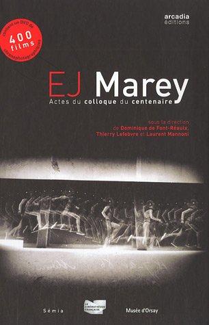 Etienne Jules Marey - Etienne-Jules Marey: Actes du colloque du centenaire